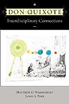 Don Quixote : interdisciplinary connections…