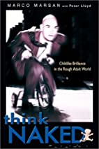 Think Naked: Childlike Brilliance in the…