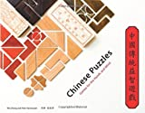 Wei Zhang: Chinese Puzzles: Games for the Hands and Mind