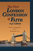 First London Baptist Confession of Faith,…