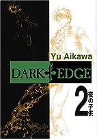 Dark Edge, Volume 2 by Yu Aikawa