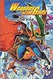 Wong, Tony: Weapons Of The Gods #3