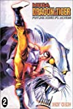 Wong, Tony: Mega Dragon and Tiger: Future Kung Fu Action, Vol. 2