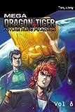 Wong, Tony: Mega Dragon & Tiger #8