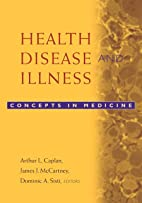 Health, Disease, and Illness: Concepts in…