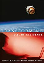 Transforming U.S. Intelligence by Jennifer E…