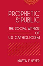 Prophetic and Public: The Social Witness of…