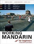 Working Mandarin for Beginners (Working…