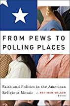 From Pews to Polling Places: Faith and…