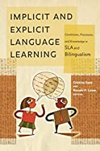 Implicit and Explicit Language Learning:…