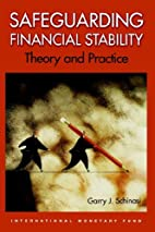 Safeguarding Financial Stability: Theory And…