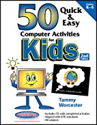 Fifty Quick & Easy Computer Activities by…