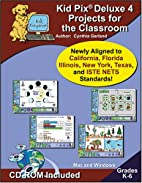 Kid Pix Deluxe 4 Projects for the Classroom…