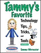 Tammy's Favorite Technology Tips,…