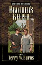 Brother's Keeper by Terry W. Burns