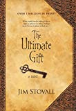 Stovall, Jim: The Ultimate Gift: Library Edition