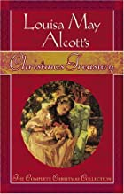 Louisa May Alcott's Christmas Treasury: The…