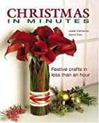 Christmas in Minutes: Festive crafts in less…