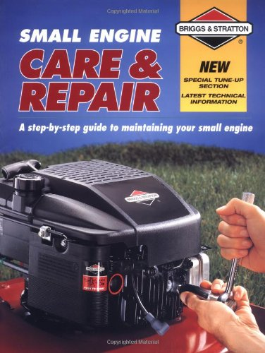 small-engine-care-repair-a-step-by-step-guide-to-maintaining-your-small-engine-briggs-stratton