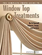 Complete Photo Guide to Window-Top…