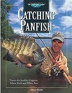 Catching panfish : tactics for sunfish,…