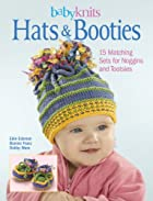BabyKnits Hats & Booties: 15 Matching Sets…
