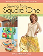 Sewing From Square One: Turn Simple Fabric…