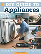 DIY Guide to Appliances : Installing &…