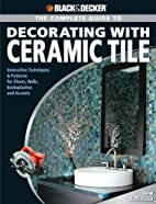 Black & Decker Complete Guide to Decorating…
