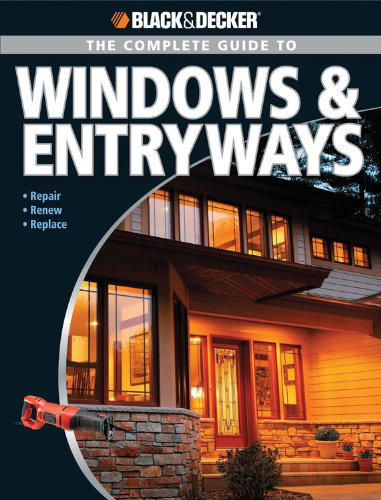 black-decker-the-complete-guide-to-windows-entryways-repair-renew-replace-black-decker-complete-guide