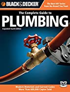 Black & Decker Complete Guide to Plumbing by…