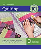 Quilting 101: A beginners guide to quilting…