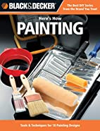 Black & Decker Here's How Painting: 29…