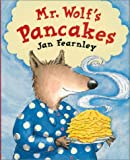 Fearnley, Jan: Mr Wolf's Pancakes
