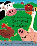 Andreae, Giles: Cock-A-Doodle-Doo!: Barnyard Hullabaloo