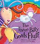 Three Billy Goats Fluff by Rachael Mortimer
