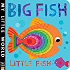Big Fish Little Fish (My Little World) by…