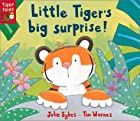 Little Tiger&#039;s Big Surprise! by Julie&hellip;