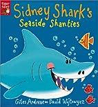 Sidney Shark's Seaside Shanties by Giles…