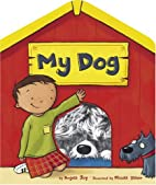 My Dog by Angela Joy
