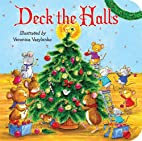 Deck the Halls (Padded Board Books) by…