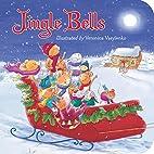 Jingle Bells (Padded Board Books) by…