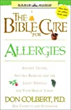 Colbert, Don: The Bible Cure for Allergies (Bible Cure (Oasis Audio))