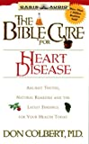 Colbert, Don: Bible Cure for Heart Disease (Bible Cure (Oasis Audio))