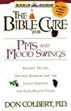 Colbert, Don: The Bible Cure for PMS and Mood Swings (Bible Cure (Oasis Audio))