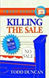 Duncan, Todd: Killing the Sale (Smart Tapes Series)