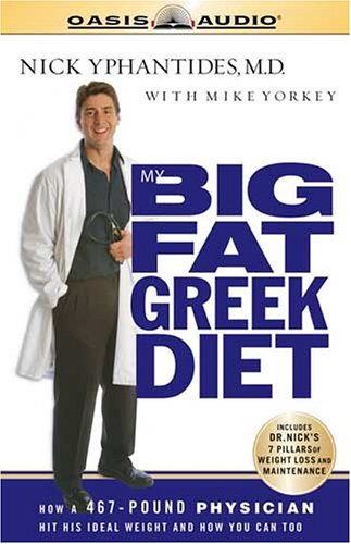 my-big-fat-greek-diet-how-a-467-pound-physician-hit-his-ideal-weight-and-you-can-too