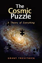 The Cosmic Puzzle: A Theory of Everything by…