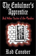 The Embalmer's Apprentice and Other Stories…