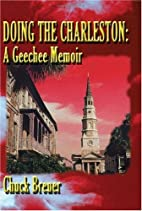 Doing the Charleston: A Geechee Memoir by…